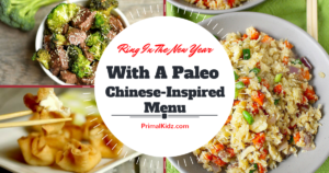 a paleo inspired chinese new year menu - paleo chinese food recipes